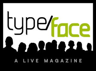 Type/Face: A Live Magazine — June 10
